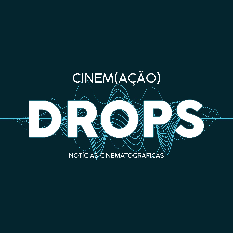 Cinem(ação) Drops
