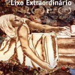 Crítica: Lixo Extraordinário