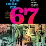 Dica de DVD: 'Uma noite em 67'