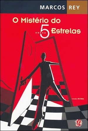 O Mistério do 5 Estrelas, de Marcos Rey
