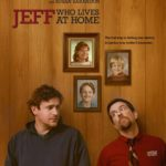 Jeff, Who Lives at Home – Nova comédia com Jason Segel