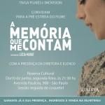 """""""A Memória que me Contam"""" tem pré-estreia nesta Segunda-feira"""
