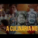 Podcast Cinem(ação) #55: A Culinária no Cinema