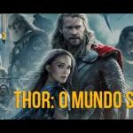 Podcast Cinem(ação) #62: Thor: O Mundo Sombrio
