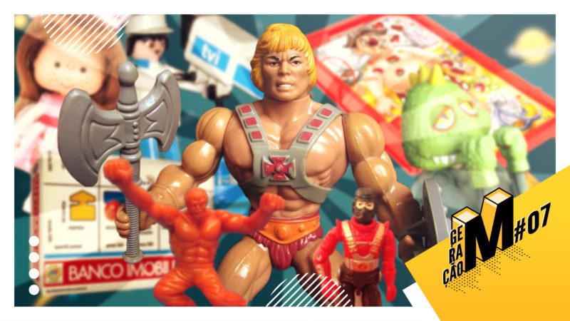 07-Brinquedos que marcaram nossa infância