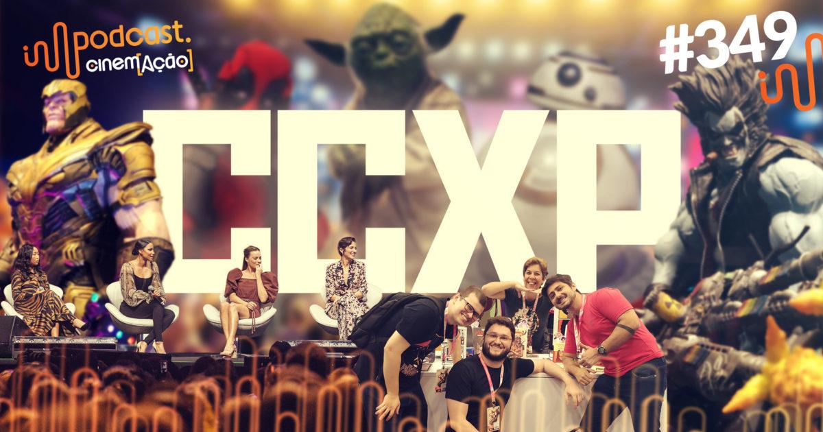 Podcast---349--CCXP19