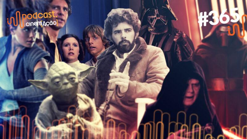 #365: Qual a importância de Star Wars para o Cinema?